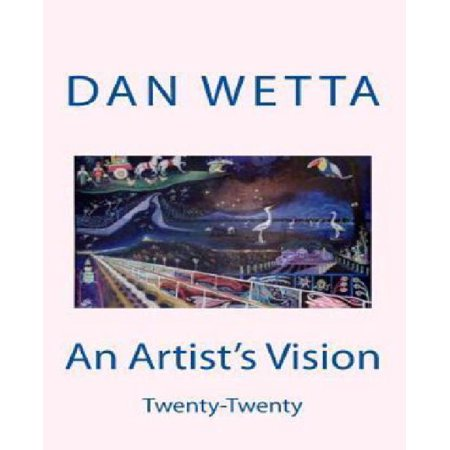 An Artists Vision  Twenty Twenty