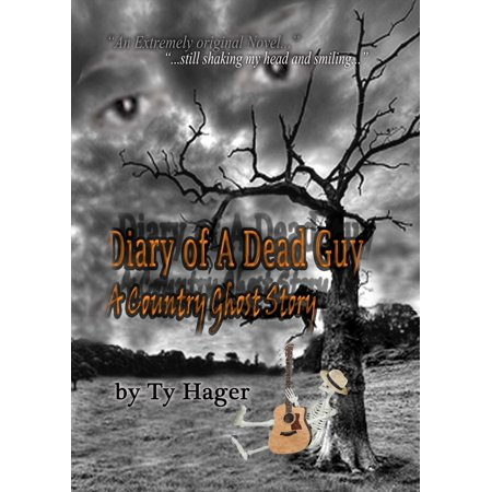 Diary of a Dead Guy: A Country Ghost Story - eBook - Day Of The Dead Makeup For Guys