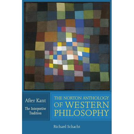 The Norton Anthology of Western Philosophy: After
