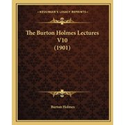The Burton Holmes Lectures V10 (1901)