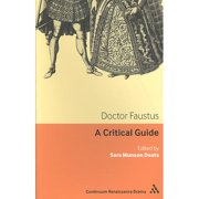 Doctor Faustus : A Critical Guide