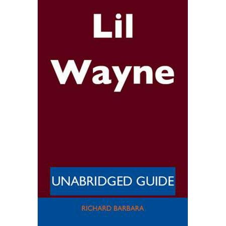 Lil Wayne - Unabridged Guide - eBook - Lil Wayne Halloween Lyrics