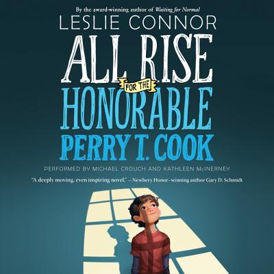 All Rise for the Honorable Perry T. Cook - Audiobook