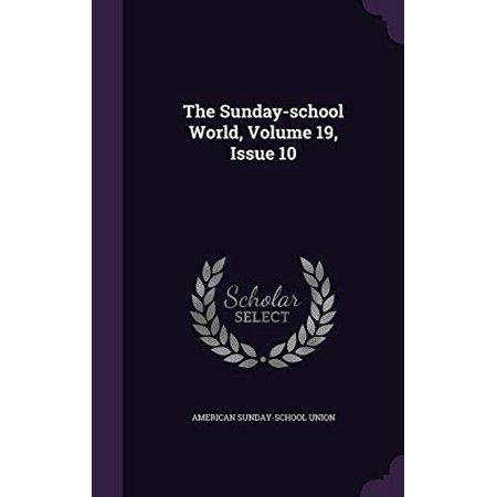 The Sunday-School World, Volume 19, Issue 10 - image 1 of 1