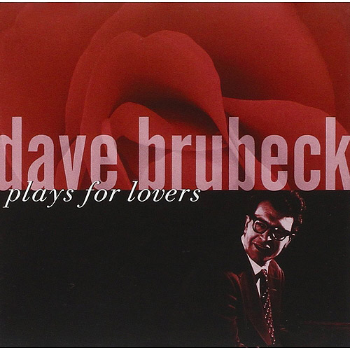 Dave Brubeck Plays For Lovers (Remaster)