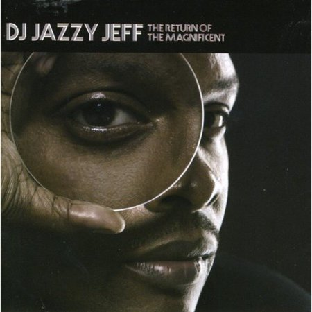 DJ JAZZY JEFF - THE RETURN OF THE MAGNIFICENT [EDITED] [PA] (Jazzy Jeff Halloween)