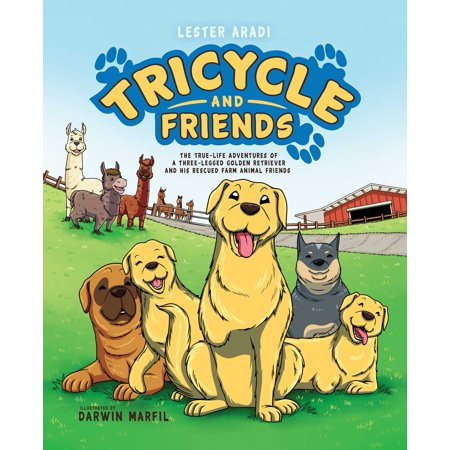 Life And Rescue (Tricycle and Friends : The True Life Adventures of a Three-Legged Golden Retriever and His Rescued Farm Animal)