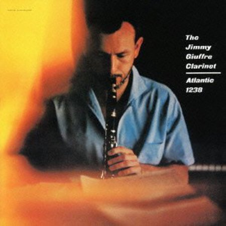 Jimmy Giuffre Clarinet (Remaster) (Limited Edition)
