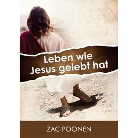 Leben wie Jesus gelebt hat - eBook