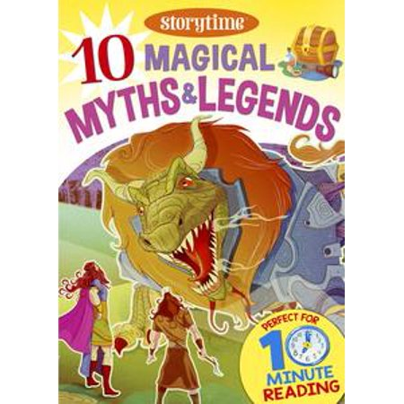 10 Magical Myths & Legends for 4-8 Year Olds (Perfect for Bedtime & Independent Reading) (Series: Read together for 10 minutes a day) - eBook