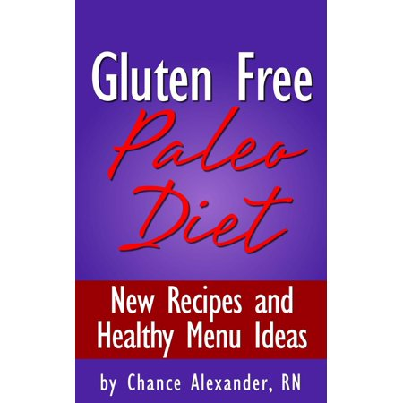 Gluten Free Paleo Diet: New Recipes and Healthy Menu Ideas! - - Healthy Halloween Ideas