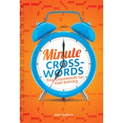 Minute Crosswords : Tiny Crosswords for Fast Solving