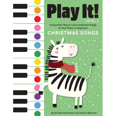 Play It!: Play It! Christmas Songs: A Superfast Way to Learn Awesome Songs on Your Piano or Keyboard (Paperback) ()
