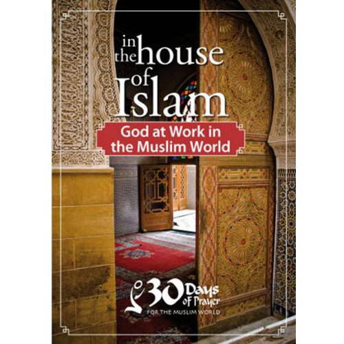 In The House Of Islam: God At Work In The Muslim World (Widescreen)