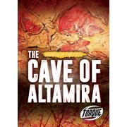 Digging Up the Past: The Cave of Altamira (Hardcover)