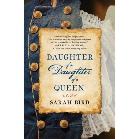 Daughter of a Daughter of a Queen : A Novel