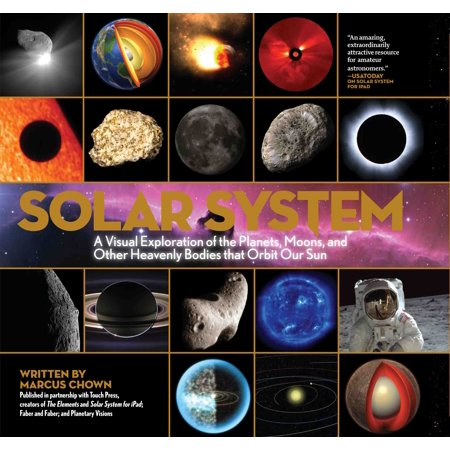 Solar System : A Visual Exploration of All the Planets, Moons and Other Heavenly Bodies that Orbit Our (The Sun And The Moon Love Story)