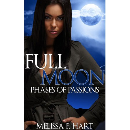 - Full Moon (Phases of Passions, Book 3) (Werewolf Romance - Paranormal Romance) - eBook
