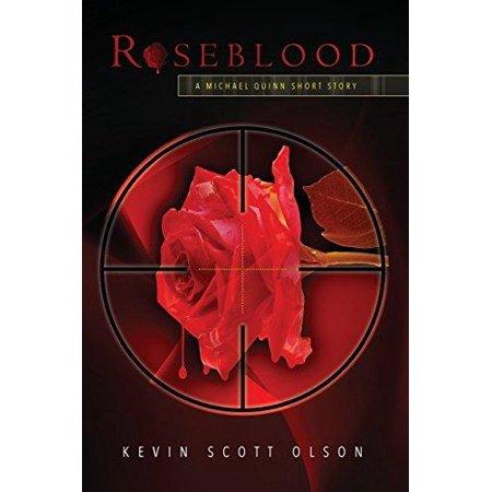 Roseblood  A Michael Quinn Short Story