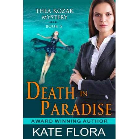 Death in Paradise (The Thea Kozak Mystery Series, Book 5) - eBook