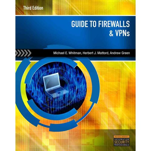 Guide to Firewalls and VPNs