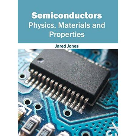 Semiconductors  Physics  Materials And Properties
