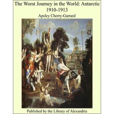 The Worst Journey in the World: Antarctic 1910-1913 - - Comic Book Antarctic Press