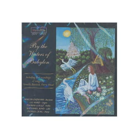 BY THE WATERS OF BABYLON / OXENHAM, WARD, GOULD, BOYD,