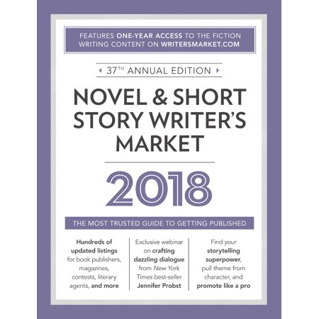 Novel   Short Story Writers Market 2018   The Most Trusted Guide To Getting Published
