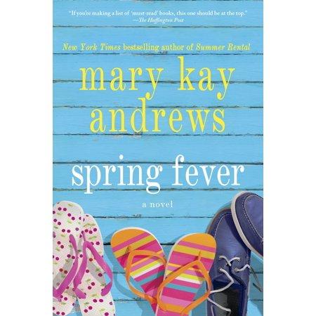 Spring Fever : A Novel