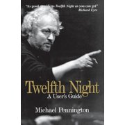 Twelfth Night a User's Guide