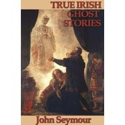 True Irish Ghost Stories - eBook