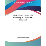 The Celestial Hierarchies According To Occultism - Pamphlet (Paperback)
