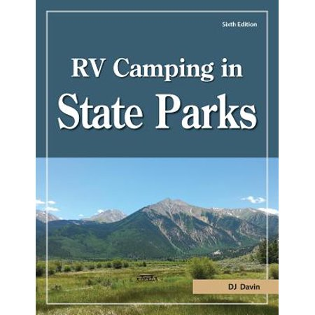 Rv camping in state parks, 6th edition: