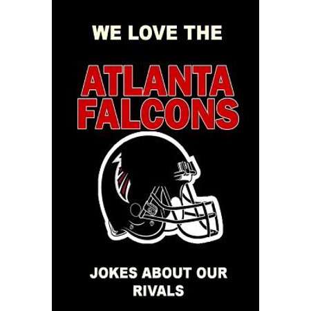 We Love the Atlanta Falcons - Jokes about Our (Best Endocrinologist In Atlanta)