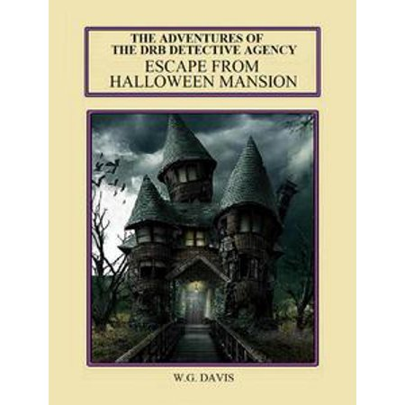 The DRB Detective Agency Escape From Halloween Mansion - eBook