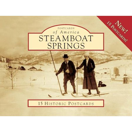 Postcards of America (Looseleaf): Steamboat Springs