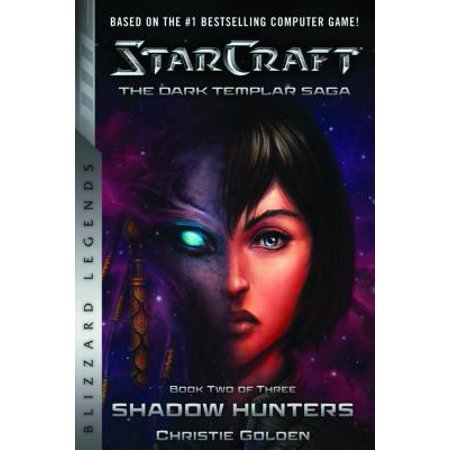 Starcraft: The Dark Templar Saga Book Two : Shadow