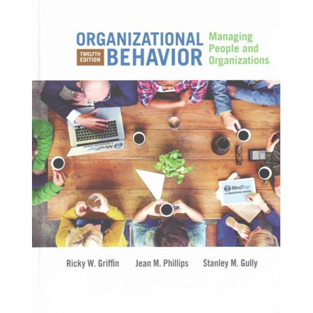 Organizational Behavior : Managing People and