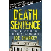 Death Sentence : The Inside Story of the John List Murders