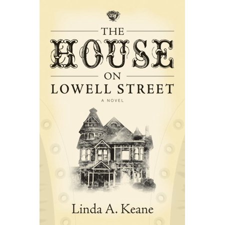 The House on Lowell Street -
