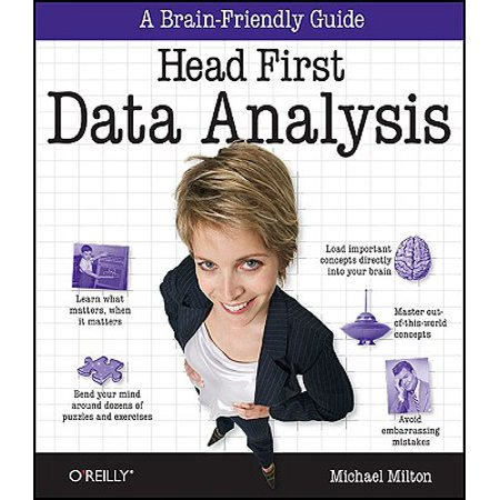 Head First Data Analysis : A Learner's Guide to Big Numbers, Statistics, and Good