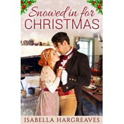 Snowed in for Christmas - eBook