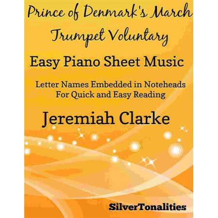 Prince of Denmark's March Trumpet Voluntary Easy Piano Sheet Music - (Hail To The Redskins Sheet Music Trumpet)