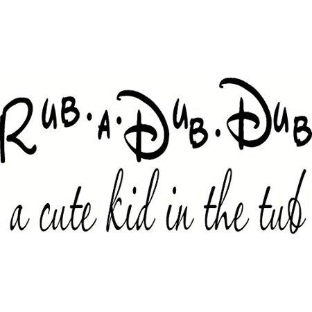 Rub Transfer Wall Art - Rub a Dub Dub a Cute Kid in the Tub,  Kids Bath Time Vinyl Wall Decal by Scripture Wall Art, 11