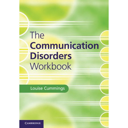 The Communication Disorders Workbook - eBook (International Journal Of Language And Communication Disorders)