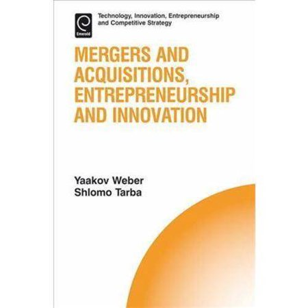 Mergers And Acquisitions  Entrepreneurship And Innovation