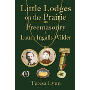 Little Lodges on the Prairie