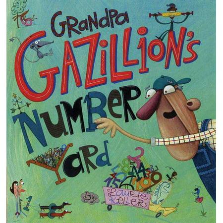 - Grandpa Gazillion's Number Yard