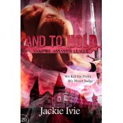 And to Hold - eBook